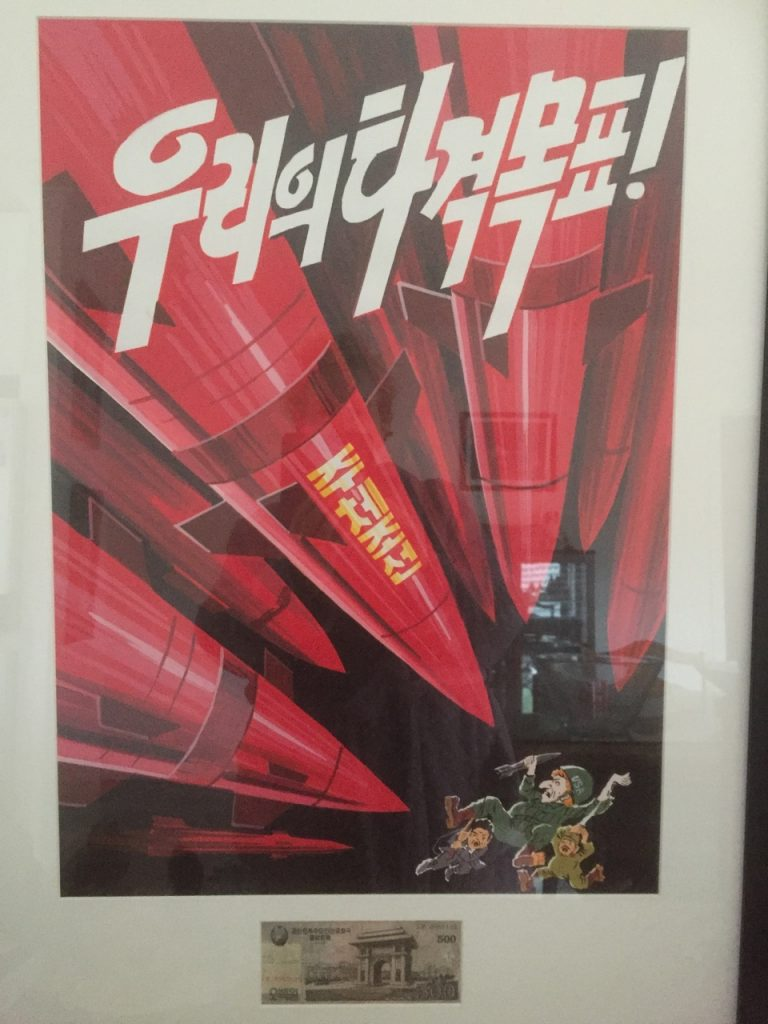Propaganda poster from my trip to North Korea.