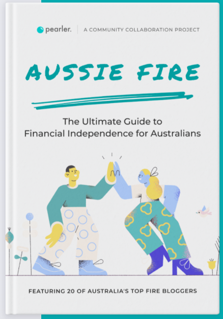 "Cover of the book ""Aussie FIRE - The ultimate guide to financial independence for Australians."""
